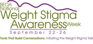 Weight Stigma Awareness Week